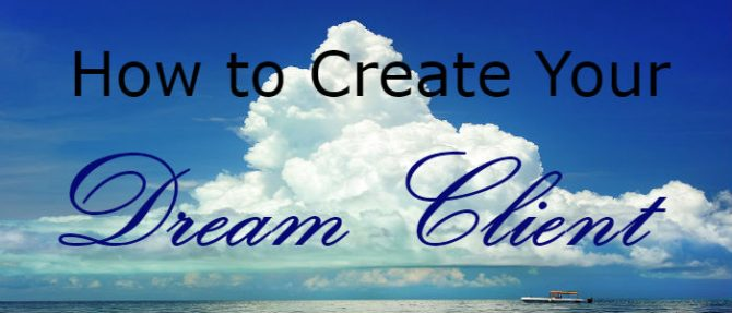 How to Attract and Capture your Dream Client