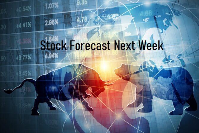Stock Market Forecast for Next Week